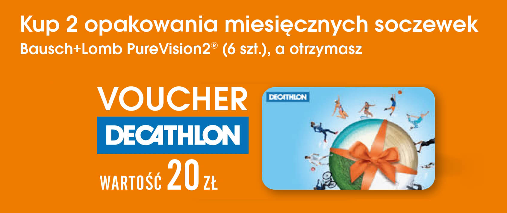 PureVision 2 + voucher Decathlon